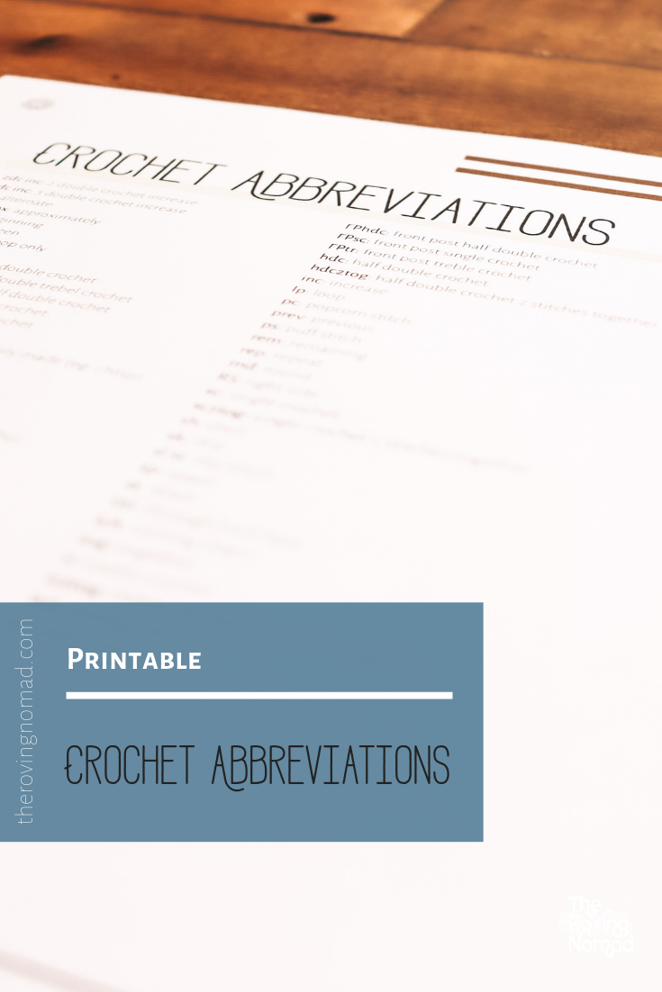 Crochet Abbreviations - Printable - The Roving Nomad