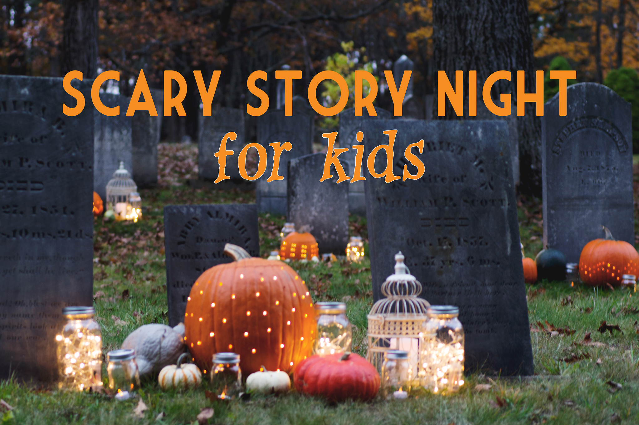 Scary Story Night for Kids