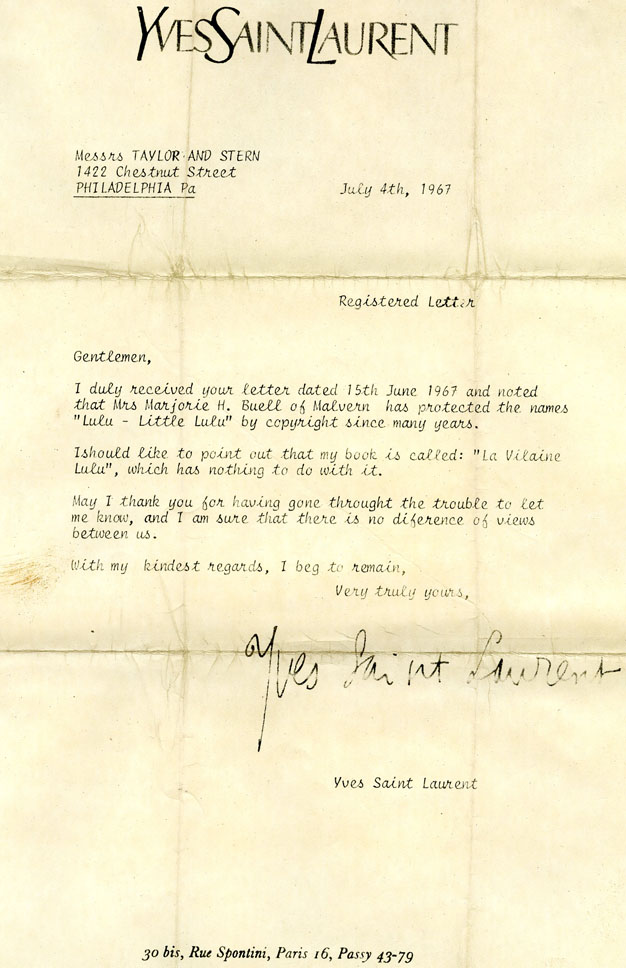"Yves Saint Laurent's reply to Marge's lawyer, who had sent him a ""cease and desist"" letter after a report in the New York  Times  called St. Laurent's cartoon a ""sadistic Little Lulu."""