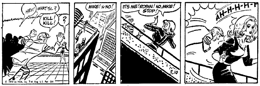 A version of the March 10, 1970, strip that ends with Robin ducking out of harm's way.