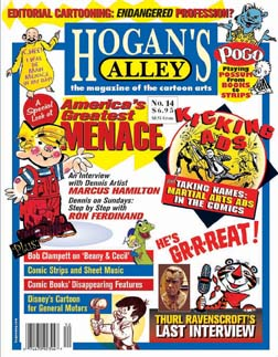 This article first appeared in  Hogan's Alley  #14 . To purchase and download a complete, high-resolution PDF facsimile of this old-out issue, just click the cover!