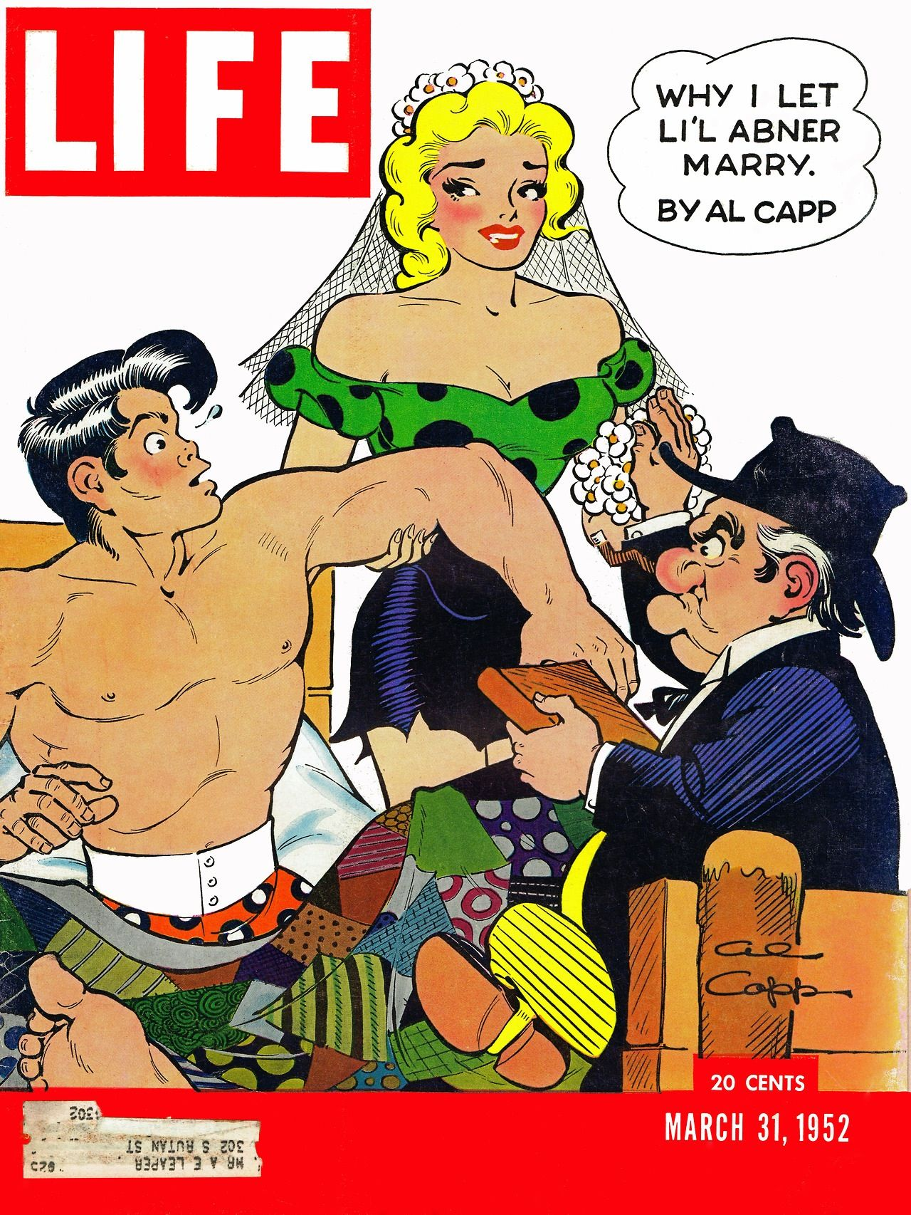 The cover of  Life  in March 1952, featuring Abner, Daisy Mae and (gulp!) Marryin' Sam!