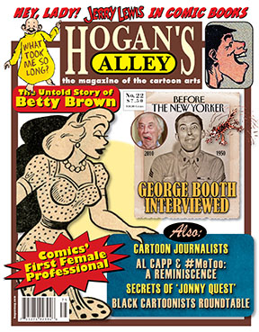To buy a copy of  Hogan's Alley  #22, where this article first appreared, just click the cover image.