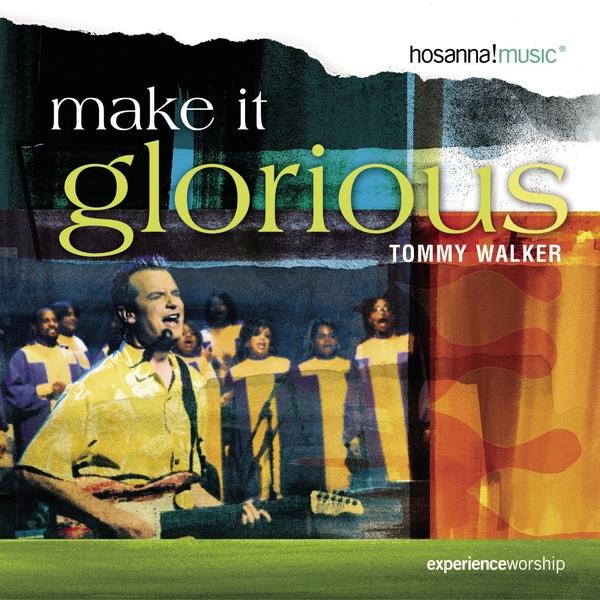 Make It Glorious (2004)