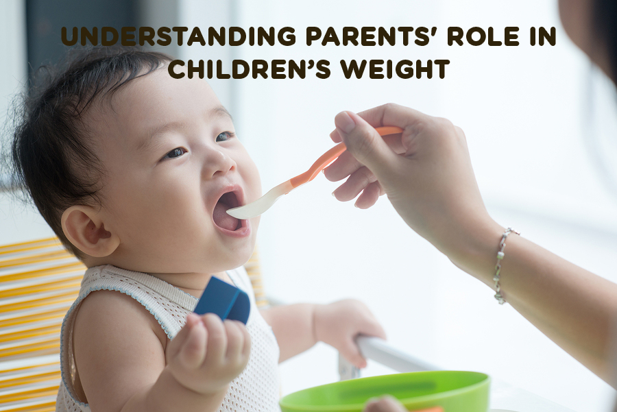 Understanding Parents' Role in Children's Weight