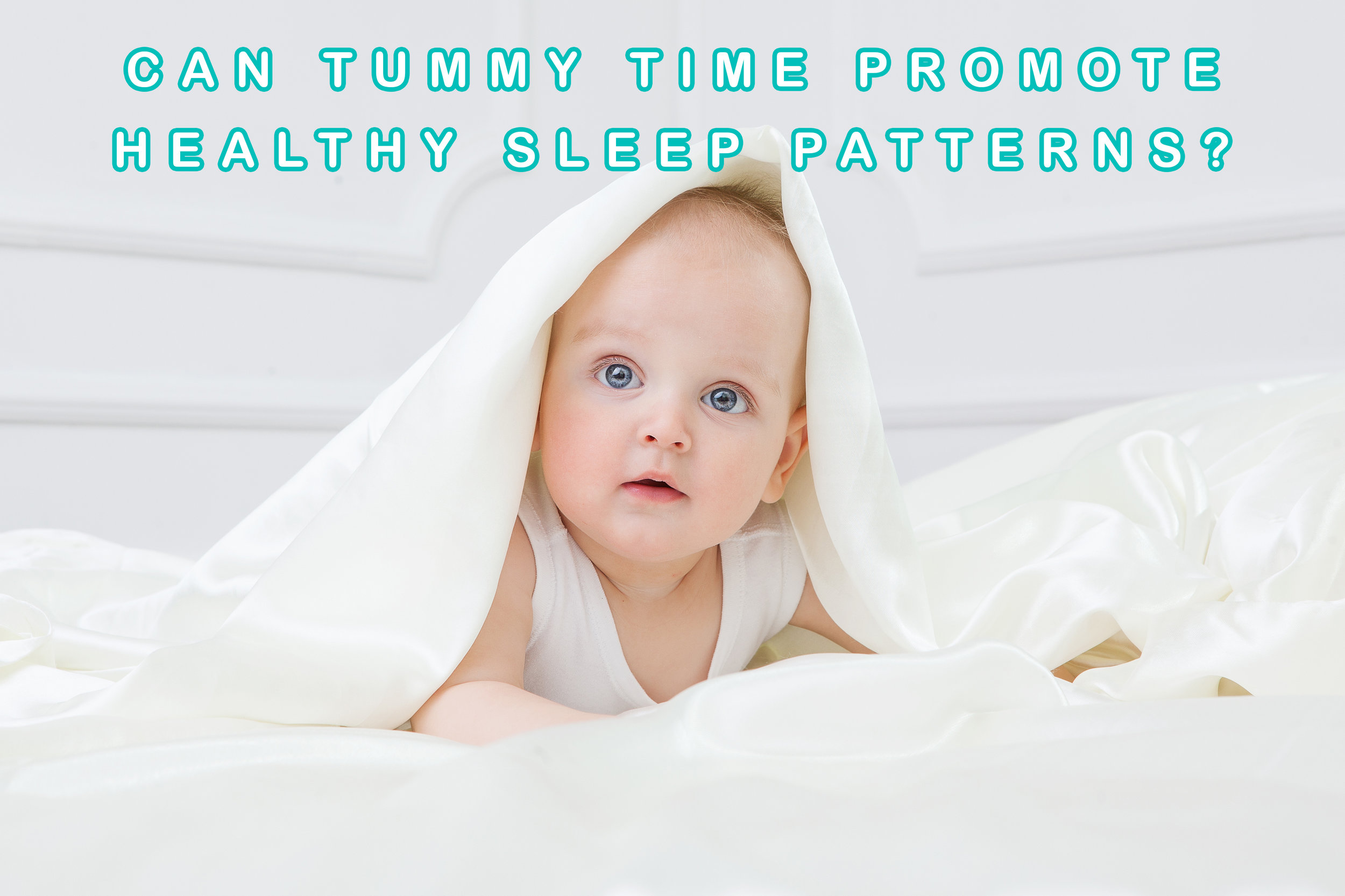 Can Tummy Time Promote Healthy Sleep Patterns?