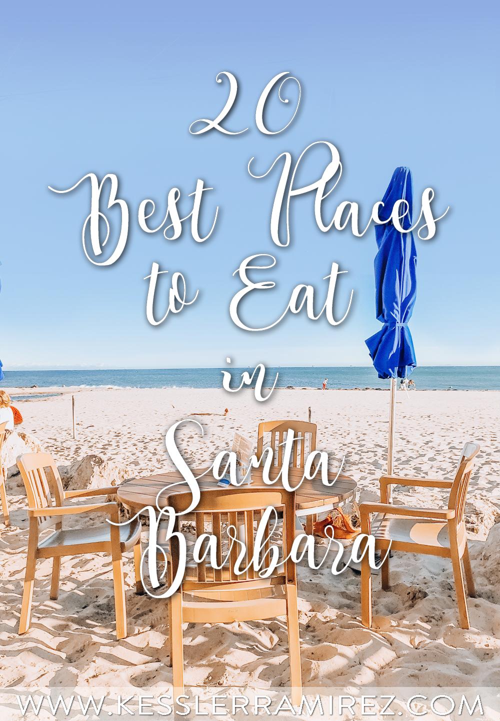 Places to Eat in Santa Barbara – Kessler Ramirez