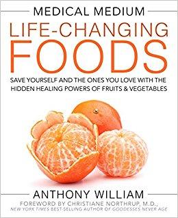 Medical Medium: Life Changing Foods