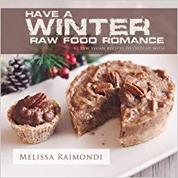 Winter Raw Food Romance