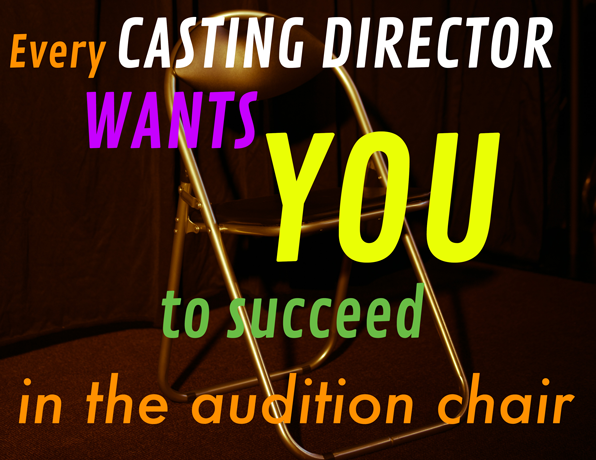 every-casting-director-wants-you-to-succeed-in-the-audition-chair.png