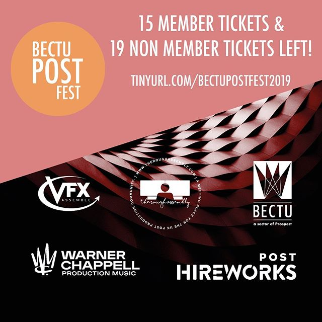 Get them while you can! #BECTU #PostFest - Last remaining tickets left!  Sunday 9 September, 1pm-8pm