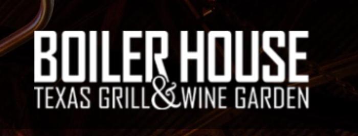 Boiler House Texas Grill & Wine Garden , Dinner  312 Pearl Pkwy, Building 3, San Antonio, 78215  P 210-354-4644    Boiler House Dinner Menu