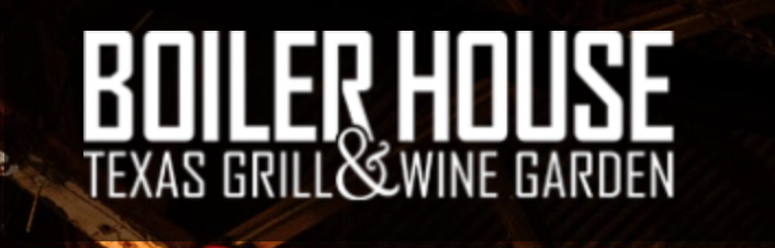 Boiler House Texas Grill & Wine Garden , Dinner  312 Pearl Pkwy, Building 3, San Antonio, 78215  P 210-354-4644    Boiler House Lunch Menu