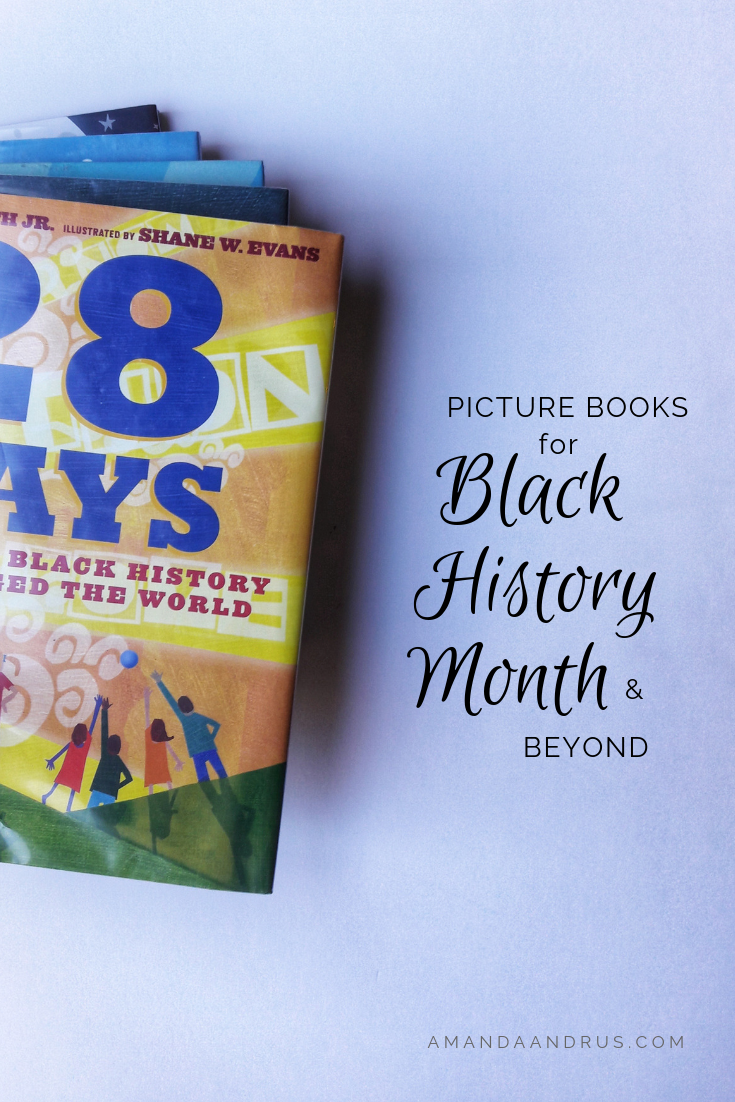 Picture Books for Black History Month and Beyond