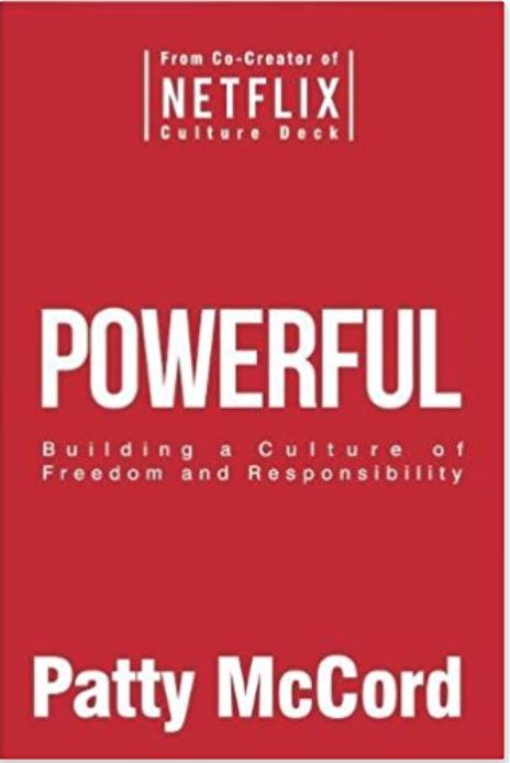 https://www.amazon.com/Powerful-Building-Culture-Freedom-Responsibility/dp/1939714095/ref=sr_1_fkmr0_1?s=books&ie=UTF8&qid=1519832808&sr=1-1-fkmr0&keywords=hr+netflix+book