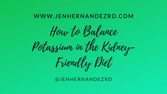 How to Balance Potassium in the Kidney-Friendly Diet.png