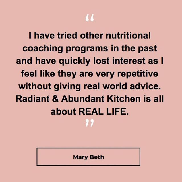 Real food, for Real Life! That's what I am all about! . Diets try and outline exactly what you should and shouldn't eat and they make you OBSESS over food...consuming all your thoughts and time... I don't know about you, but that doesn't sound like fun. I teach you how to ditch diets, live your life, and feel your best! . How to heal your relationship to food how to understand your cravings and nourish your body to feel your best (ie. No bloat, no constipation, no acne, no brain fog, NO GUILT) . Only 3 DAYS LEFT to join! Sign up now by clicking the link in my bio. . This program talks all about REAL LIFE! ✔️How to eat well when your life is super busy. ✔️How and where to shop to get quality items CHEAP! ✔️How to make fresh meals in under 15 minutes ✔️How to prep smart so you always have healthy food ready to go. ✔️How to make 5 different meals out of basic staples. ✔️How to deconstruct your cravings. ✔️How to make sense of all the diet noise out there. ✔️How to listen to your body through mindful eating. And so much more! . Honestly this program is my baby I am constantly helping it grow and develop to answer any questions you have about nutrition, diets, healthy eating, and culinary tips! . Want an inside look at the content we cover in Radiant & Abundant Kitchen? DOWNLOAD the new 20-page insider guide! (Link in bio) . . . . . . #radiantandabundantkitchen #radiantandabundantlife #onlinenutritioncoach #onlinecourse #healthcoach #chef #nutrition #realfoodreallife #realfood #simpleeats #cleaneating #mindfuleating #iin #radiantandabundant #testmonials #feedbackfriday #antidiet #wellness #holistichealth #eatinghabits #mindsetshift