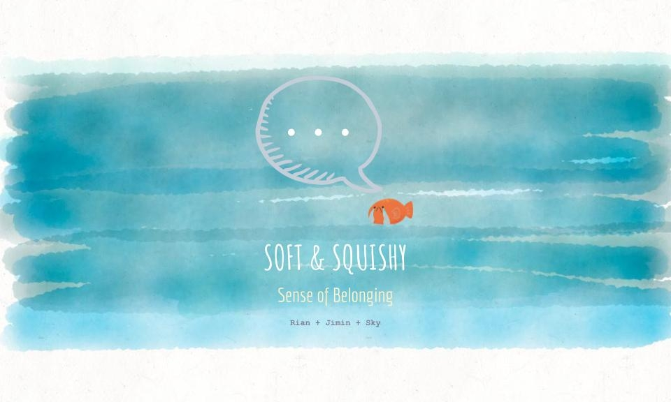 """…/Soft and Squishy   In life there are moments where you try to fit in, and as a result you aren't really you anymore.  The only way out is hidden in you. You are the key.  .../Soft and Squishy is an interactive screen-based installation that evokes a feeling of not belonging through a jelly-like character that transforms into other creatures in the sea. When the others realize that he's different, they leave. Our character tries making friends in the same way, but after a while everyone dislikes him because they do not know him.  .../Soft and Squishy uses an aesthetic of """"cute aggression"""" — the sensation of squishing something when you encounter something cute — to seemingly appeal to children but also to many other generations.  人生の中で周りに溶け込もうとして自分を見失う瞬間は誰にでもある。  自分を見つけるための鍵は自分だけが握っている。自分自身こそが鍵だ。  .../Soft and Squishy はスクリーンベースのイントラクティブインスタレーションを利用し、自分の存在意義や自分らしさと周りの目とのバランスなどを表現しています. 変身能力のある生物に扮し周りの生物に姿を近づけ続けることにより自分自身を失っていく姿や、他の生物が同じ生物ではないことに気づき去っていく姿を表現しています。  Project done by  Rian Ishikawa ,  Jimin Chung , and Sky Ta"""