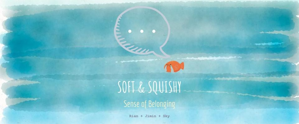 Soft and Squishy_ Final Presentation.jpg
