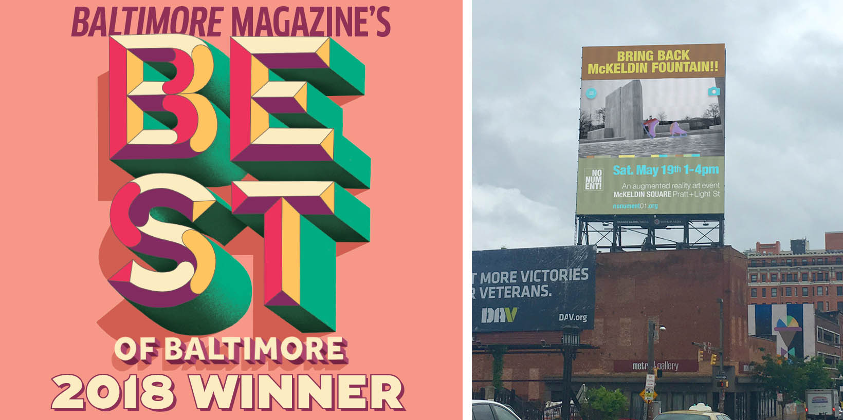 """Left: Baltimore Magazine awards NONUMENT 01 """"Best Virtual Public Art 2018."""" Right: Metro Gallery Billboard, Station North Neighborhood, Baltimore, May 12-19 2018. Image courtesy of the artist."""