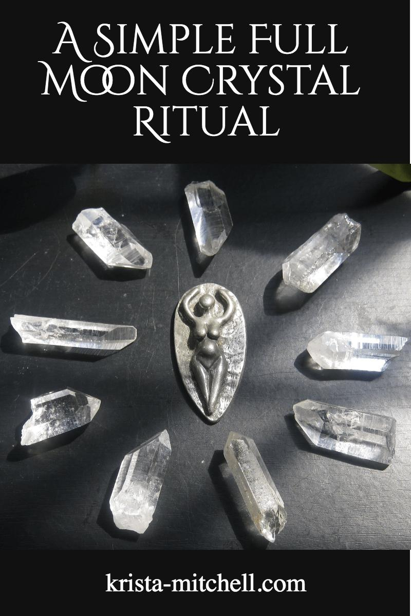 A simple full moon crystal ritual / krista-mitchell.com