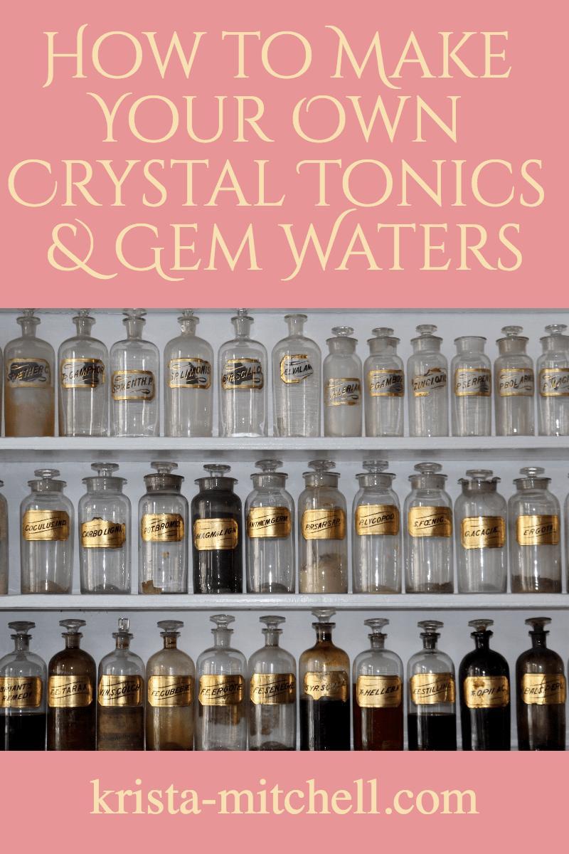 make your own crystal tonics / krista-mitchell.com