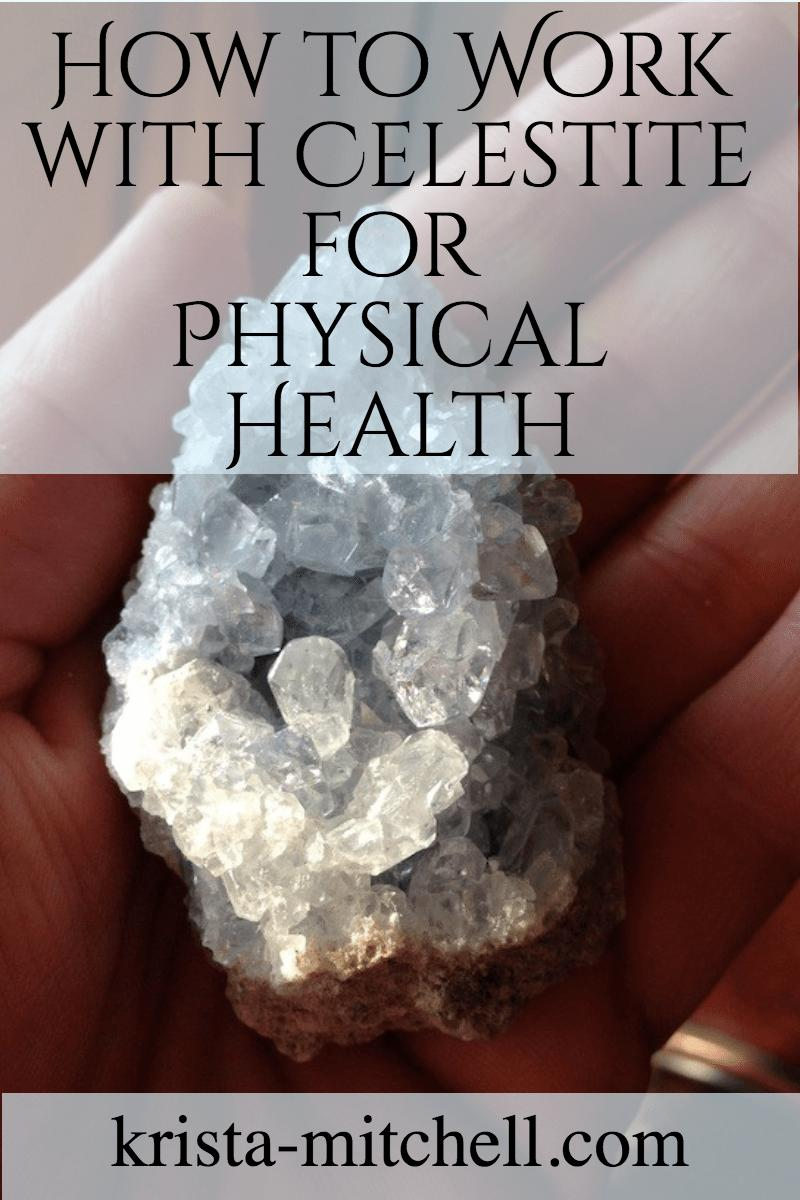 how to work with celestite for health / krista-mitchell.com