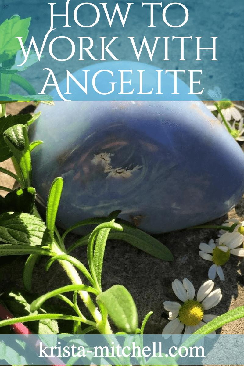 how to work with angelite / krista-mitchell.com