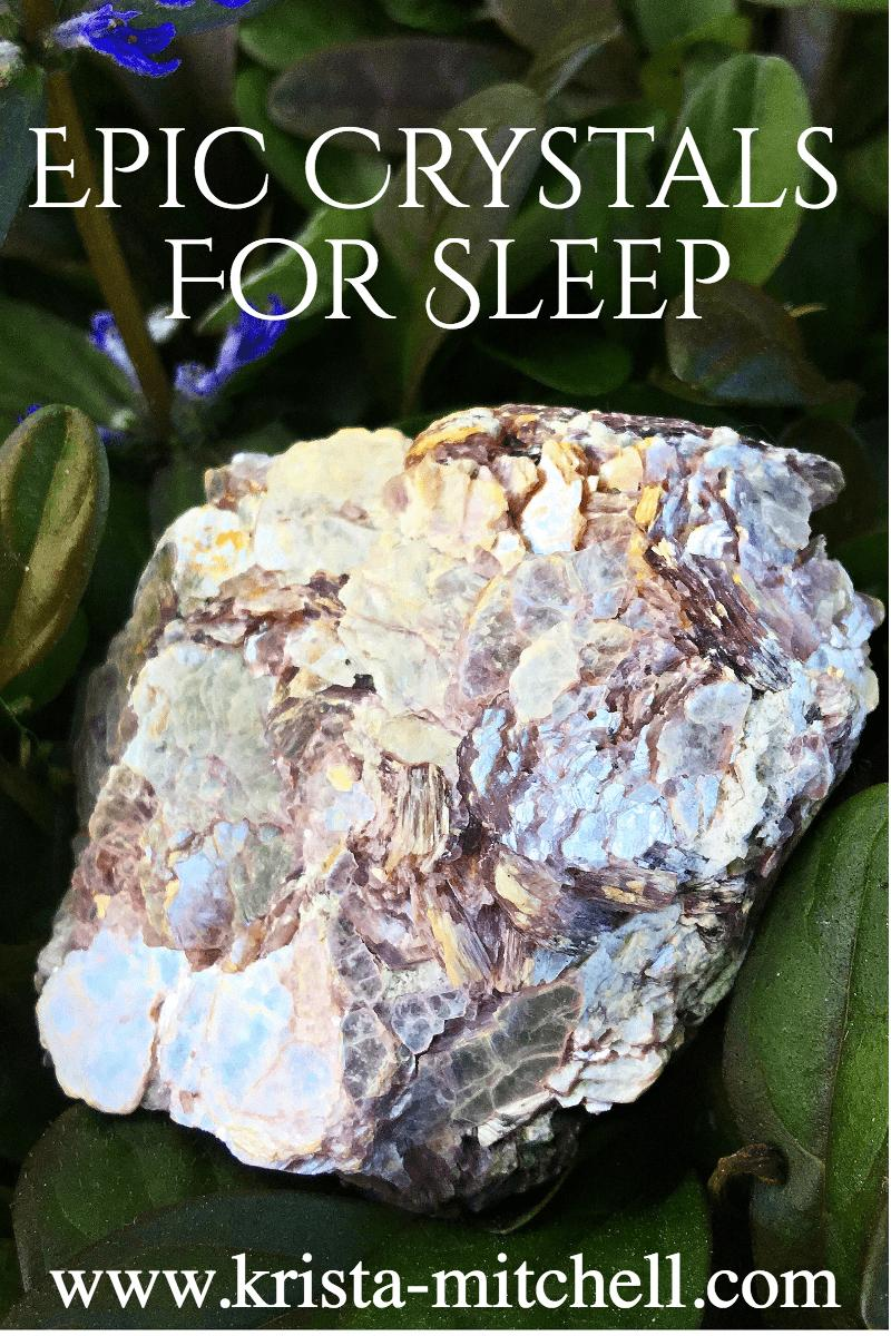 Epic Crystals for Sleep / krista-mitchell.com