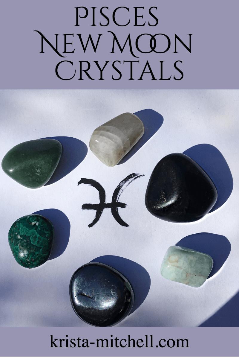 Pisces New Moon Crystals / krista-mitchell.com