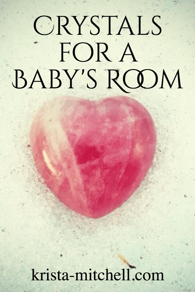 Here are my top three crystal suggestions to create a loving, soothing, and protective vibe in your baby's room!
