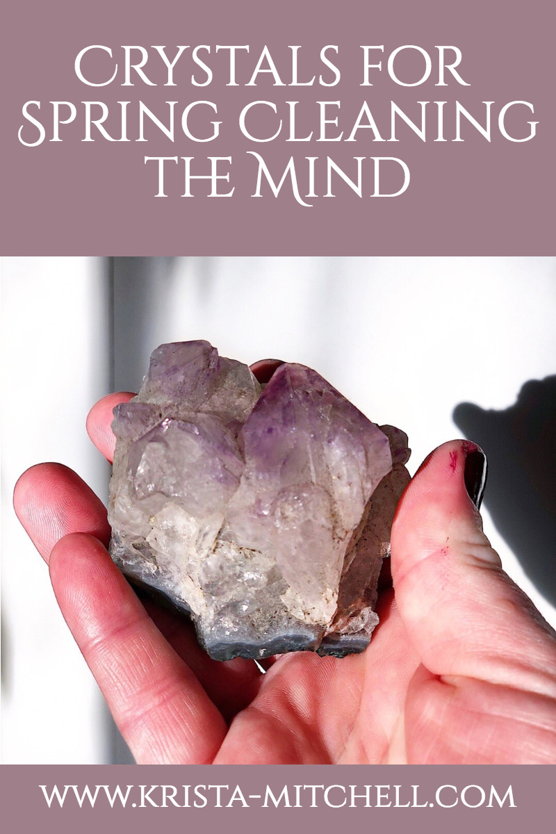 Crystals for Spring Cleaning the Mind / krista-mitchell.com