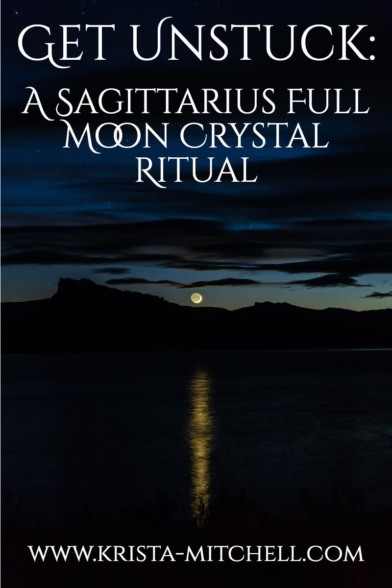 Sagittarius Full Moon Crystal Ritual: Get Unstuck / www.krista-mitchell.com