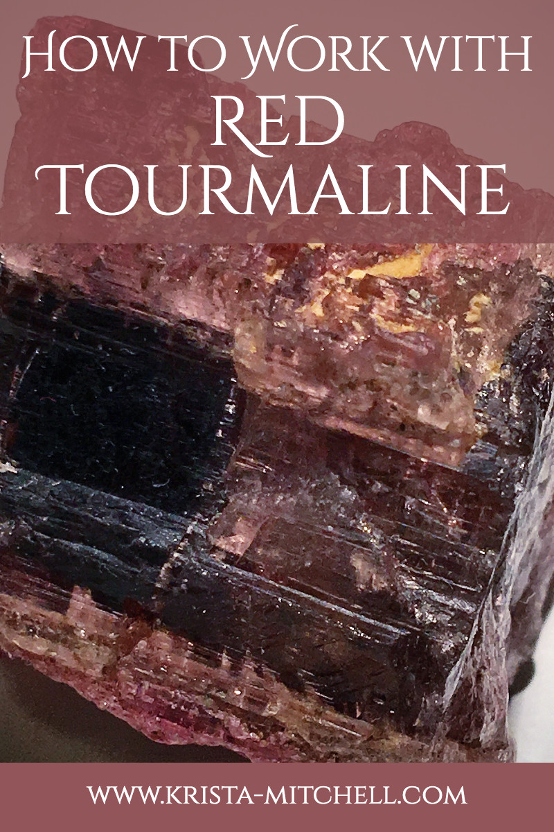 How to Work with Red Tourmaline / www.krista-mitchell.com
