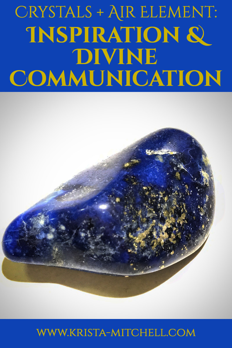 Crystals + Air Element: Inspiration & Divine Communication