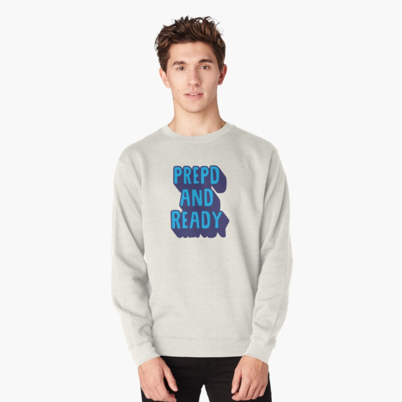 PrEPd-and-ready-pullover.PNG