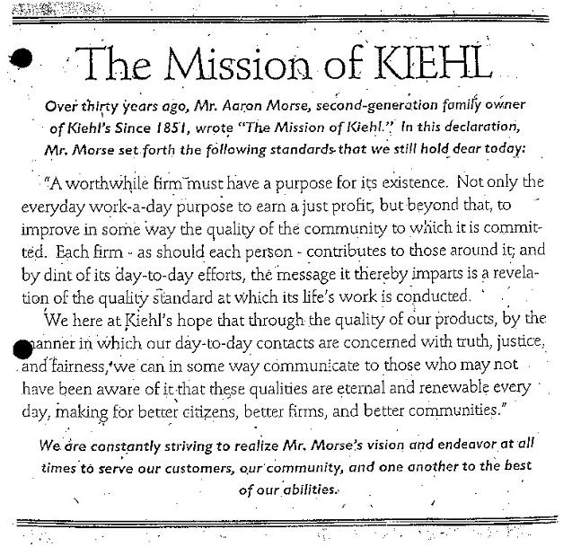 The Mission of Kiehl's inspired every word I wrote in my years with Kiehl's.