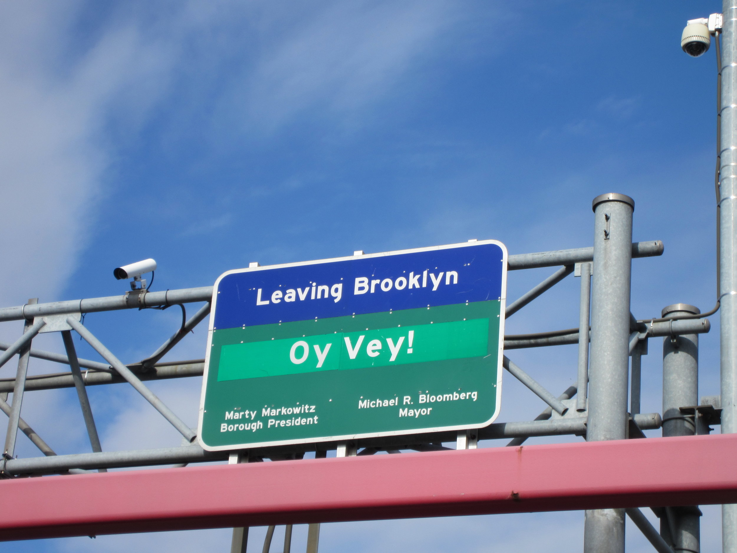 Former Brooklyn Borough President Marty Markowitz's wacky sign on the Williamsburg Bridge.
