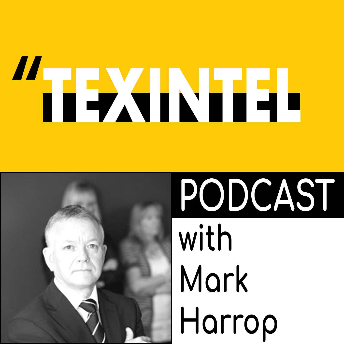 TEXINTEL PODCAST 2018-MARK HARROP.jpg