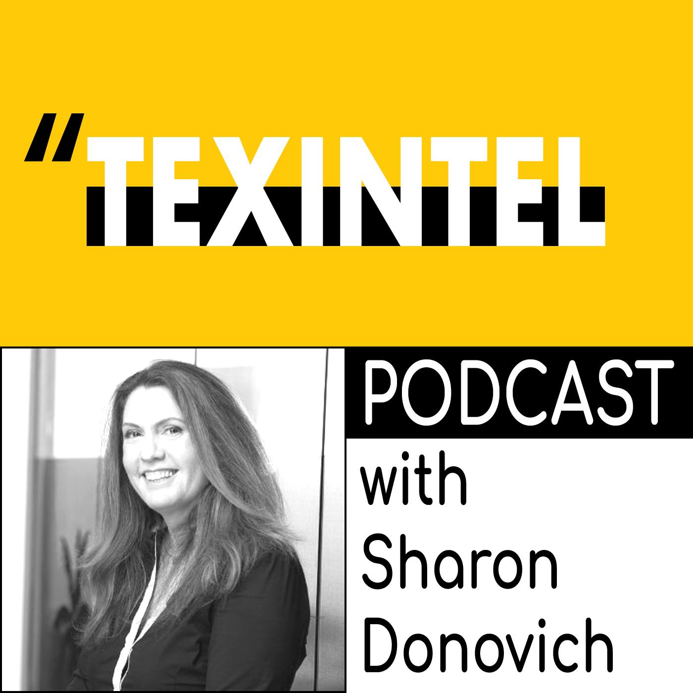TEXINTEL PODCAST - SHARON DONOVICH.jpg