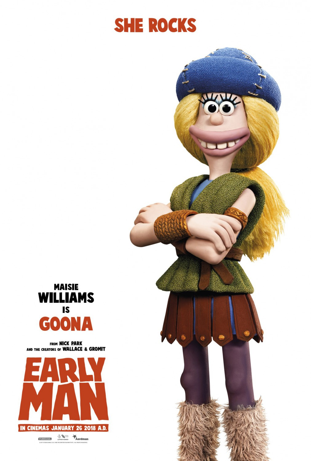 EARLY MAN   In this Aardman stop motion animation Maisie plays Goona who helps Dug to unite his tribe against a mighty enemy Lord Nooth to save their home. With Eddie Redmayne and Tom Hiddleston.    Click for more