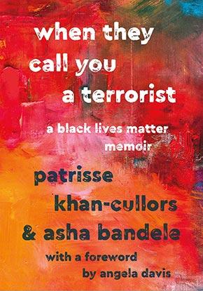 bandele,-WHEN-THEY-CALL-YOU-A-TERRORIST,-2018.jpg
