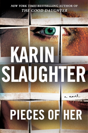 Karin Slaughter - PIECES OF HER.jpg
