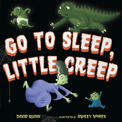 David Quinn - GO TO SLEEP LITTLE CREEP.jpeg