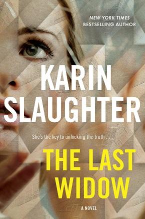 Karin Slaughter - THE LAST WIDOW.jpg