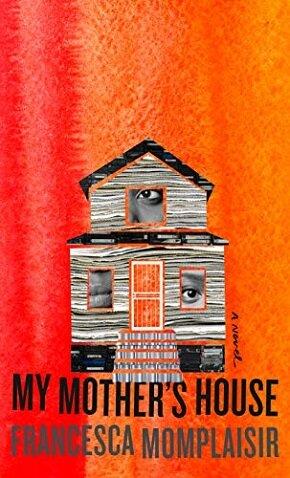 Francesca Momplaisir - MY MOTHER'S HOUSE.jpg