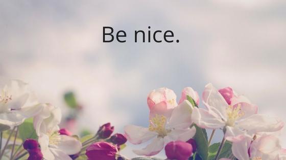 Be nice..jpg