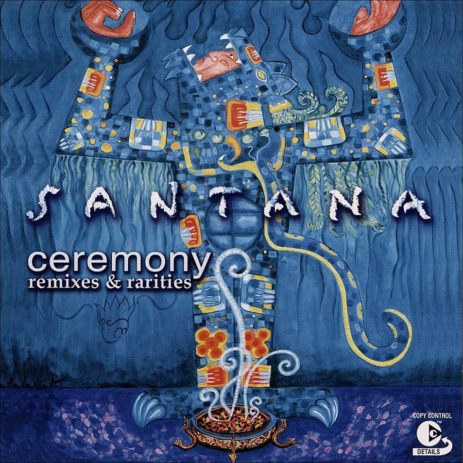 Santana-Ceremony_(Remixes_&_Rarities)-Frontal.jpg