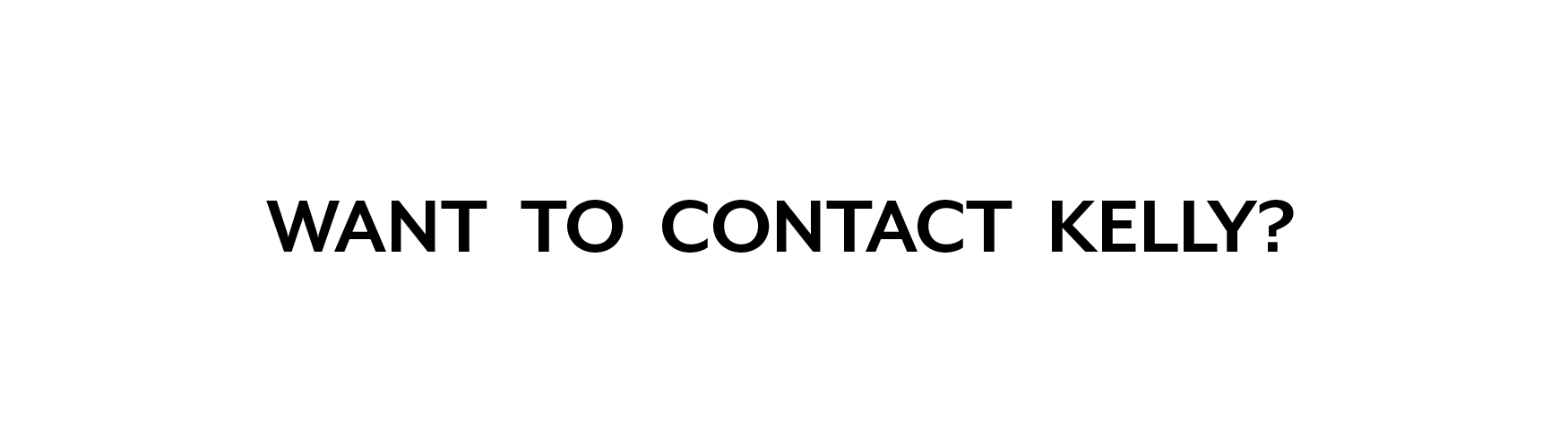 contact kelly - opt 6_quote.png