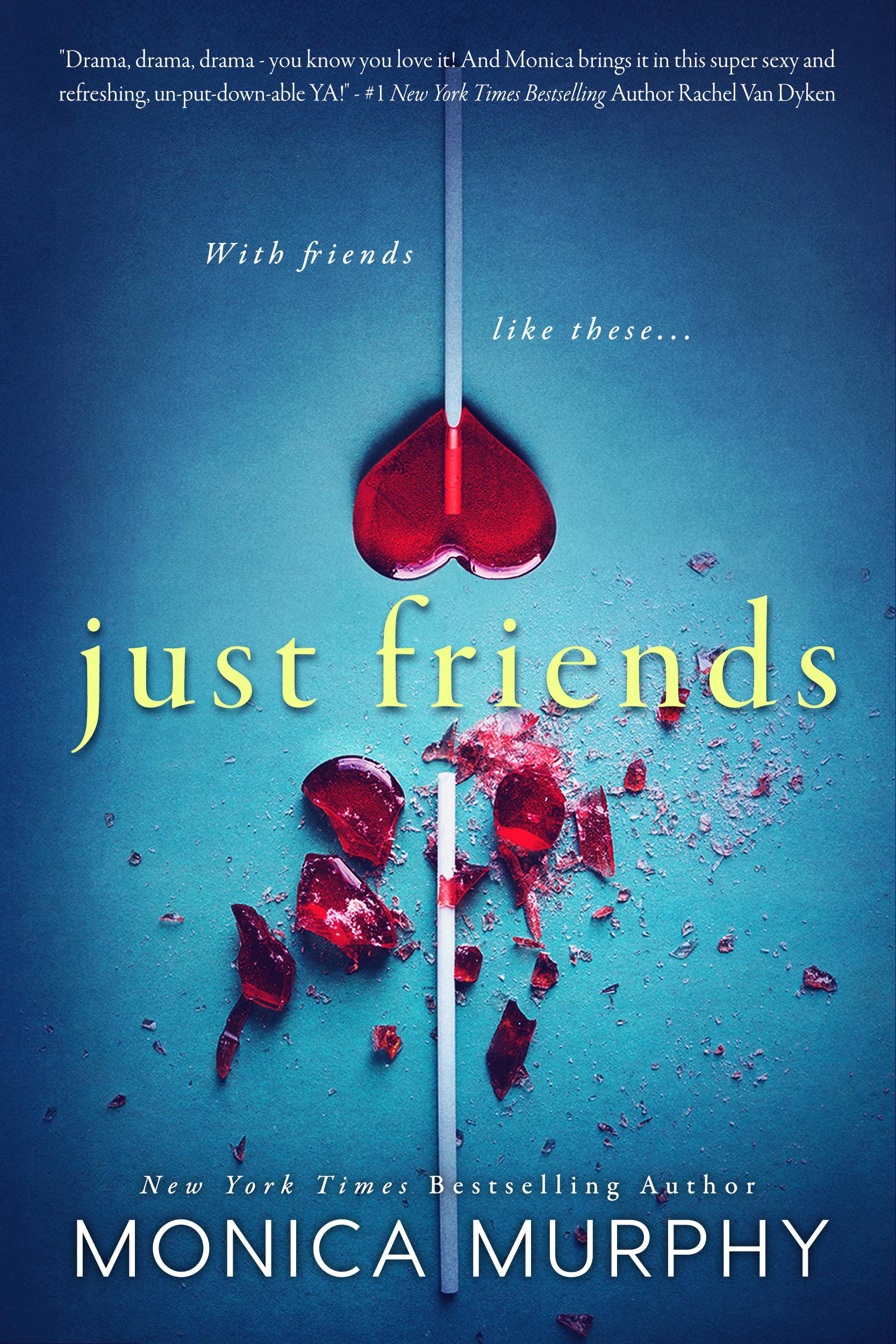 Friends 1.0 Just Friends Monica Murphy.jpg